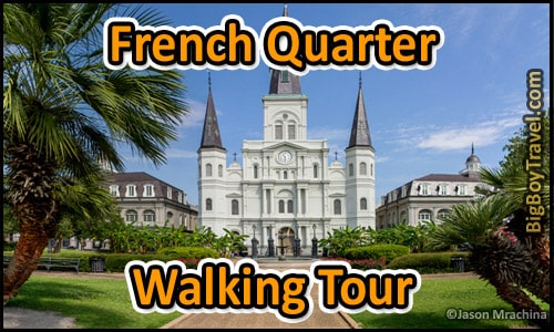 French Quarter Walking Tour Map New Orleans – New Orleans French Quarter Tourist Map