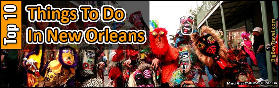 Top Ten Things To Do In New Orleans - Best Sights & Attractions