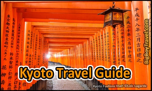 Kyoto Japan Travel Guide