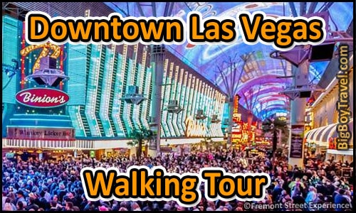 Downtown Las Vegas Walking Tour Fremont Street Map